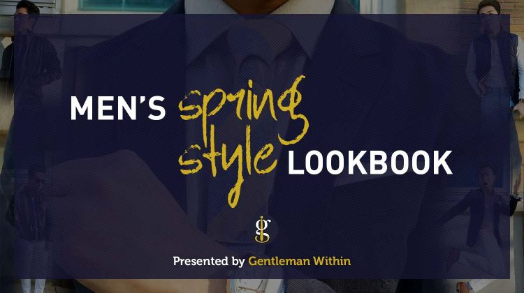 Spring Style For Men | Outfit Ideas Lookbook