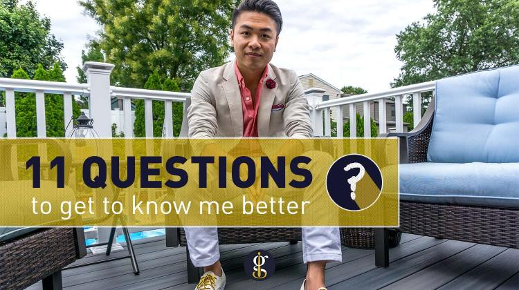 11 Questions To Get To Know Me Better | GENTLEMAN WITHIN