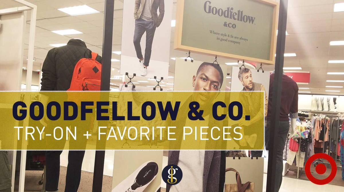 My Thoughts on Goodfellow & Co. | Try-On + Favorite Pieces