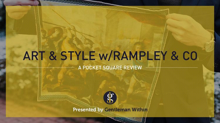 Art And Style With Rampley And Co | GENTLEMAN WITHIN