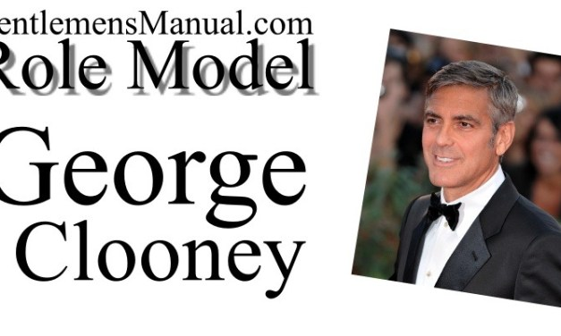 Celebrity Role Model – George Clooney