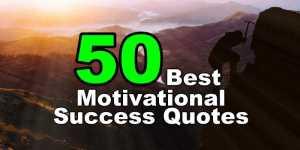 50 Best Success Quotes