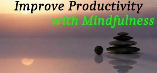 Improved Productivity with Mindfulness