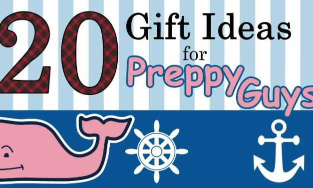 Preppy Guy Gift Ideas