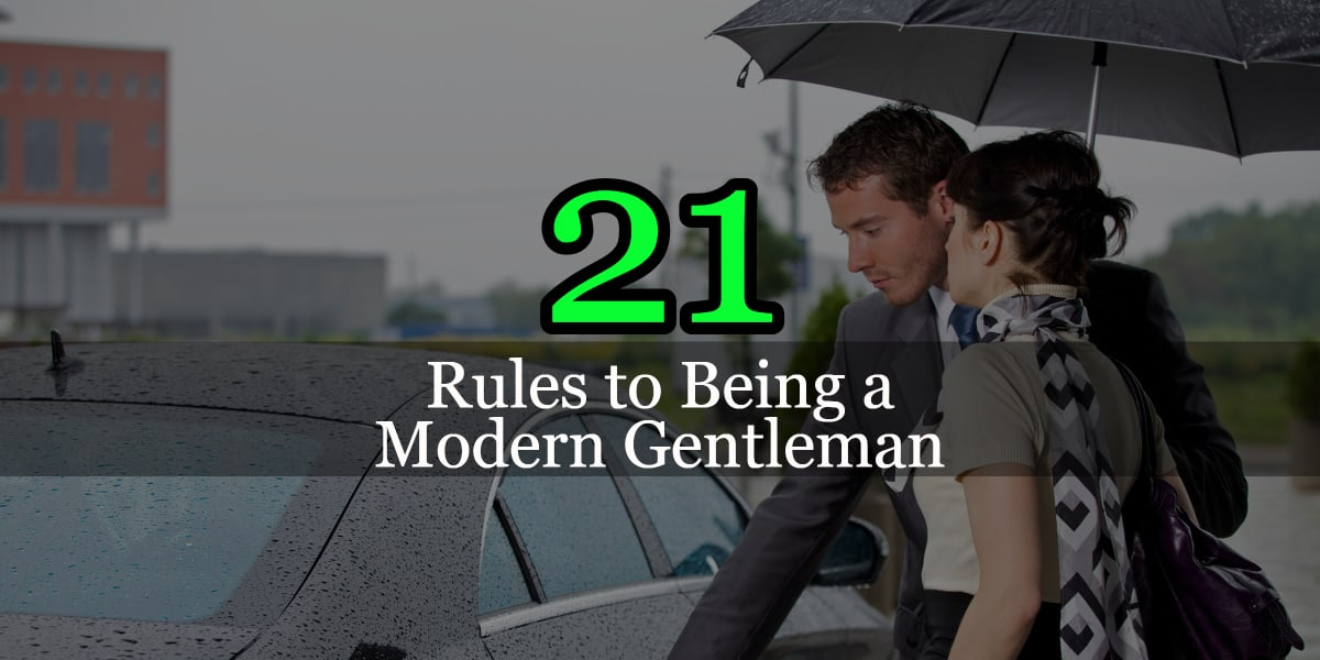 21 Rules to Being a Gentleman