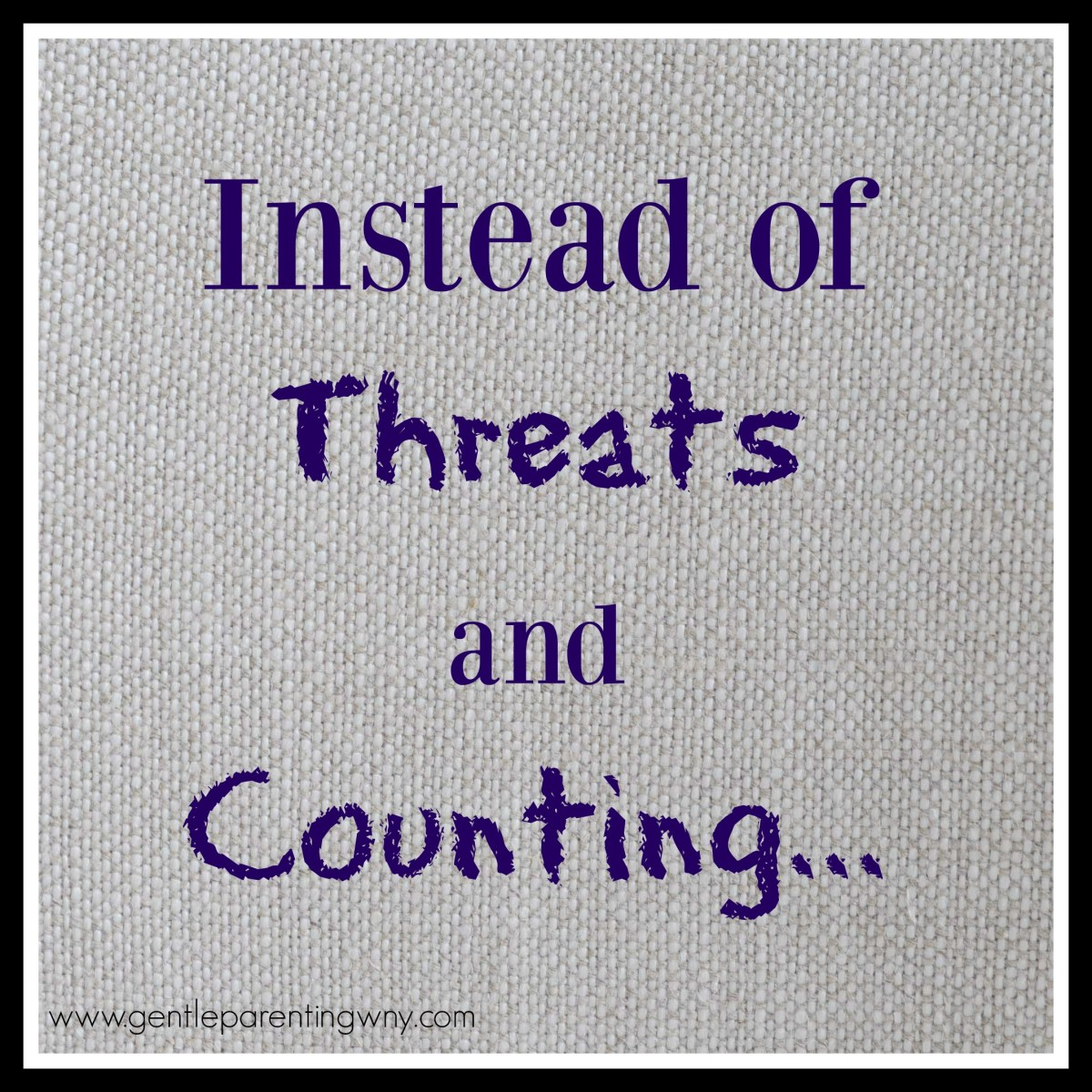Instead of Threats and Counting...