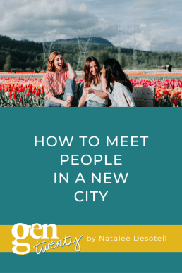 How to Meet People In A New City