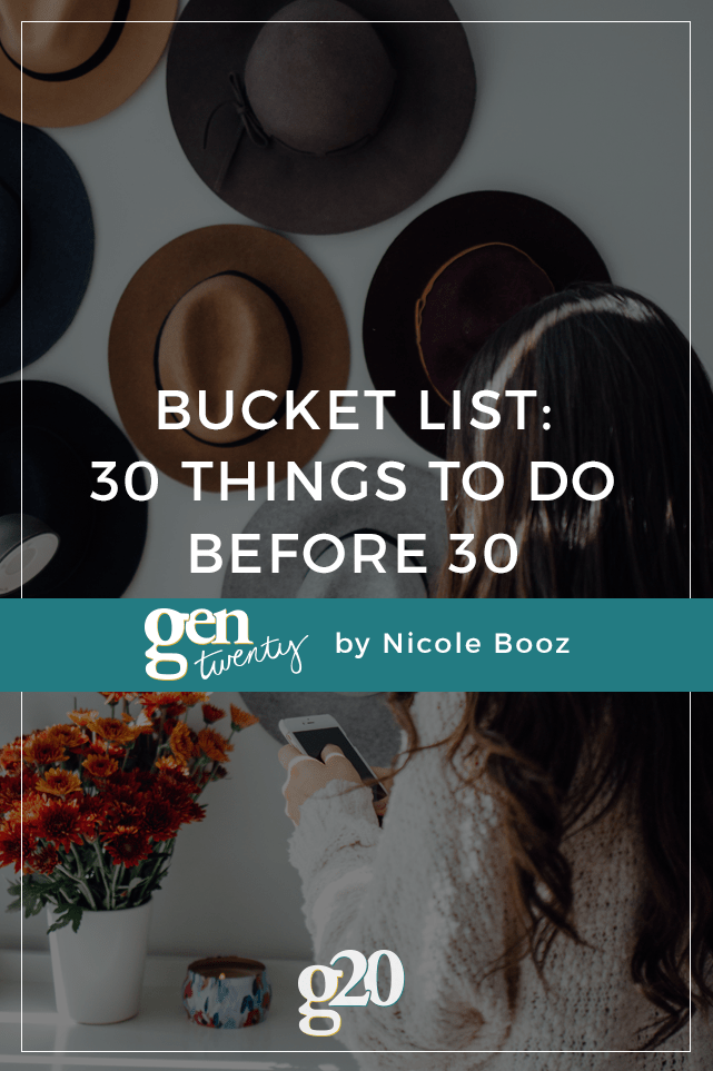 Is there anything more fun than a bucket list? Here are our top 30 things to do before you turn 30!