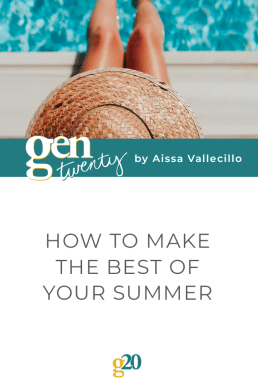 How To Make The Best of Your Summer