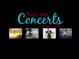 Music mania: The top can't-miss concerts of 2013 (and 2014!)