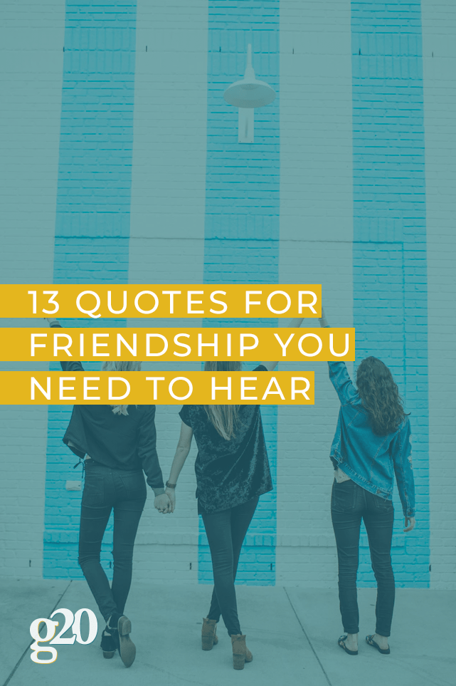 13 Quotes For Friendship