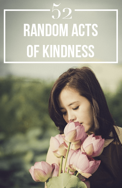 The kind list 52 random acts of kindness