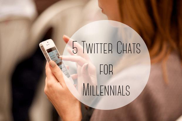 Twitter Chats for Millennials