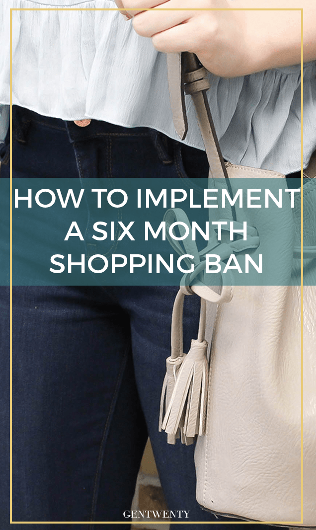 Why and HOW I started a 6 month shopping ban (and why it completely saved my finances).