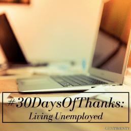 #30DaysOfThanks: Living Through Unemployment