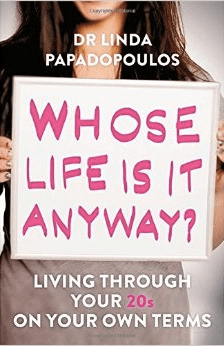 Book Review: Whose Life Is It Anyway? Living Through Your 20s On Your Own Terms
