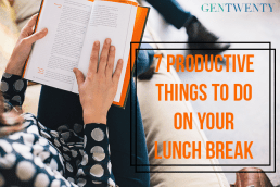7 Productive Ideas for Your Lunch Break