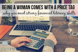 Being a Woman Comes With a Price Tag: Why You Need Strong Financial Literacy Skills