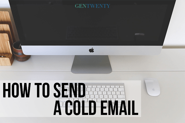 How to Send a Cold Email | GenTwenty