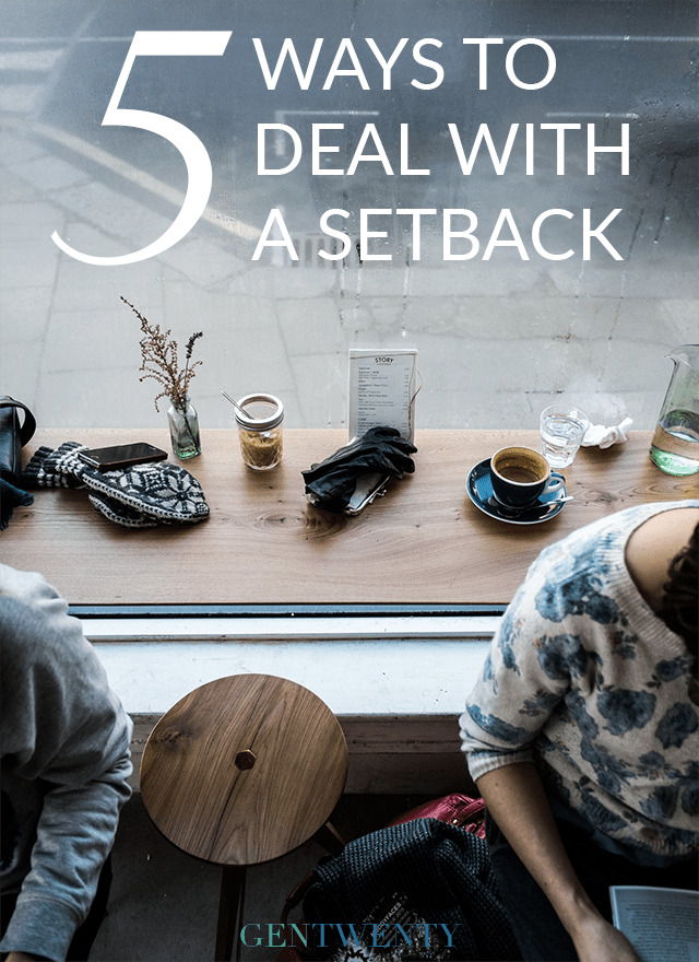 Sometimes life surprises you, and not in a good way. How you deal with a setback will make you or break you in the future.