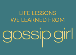 Life Lessons From Gossip Girl (and Why We Still Miss Serena and Blair)