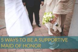 How To Be a Kick-Ass Maid of Honor