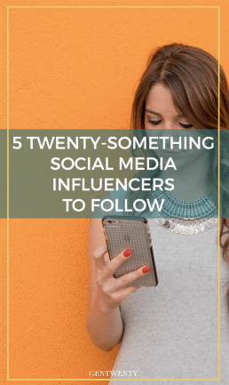 5 Twenty-Something Social Media Influencers To Follow