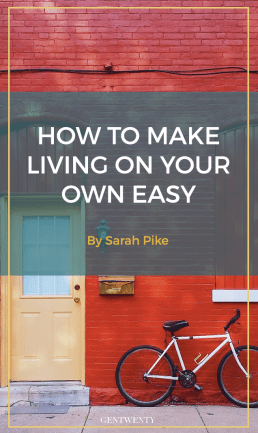 6 Tips for Making Living on Your Own as Easy as It Is Empowering