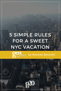 5 Simple Rules for a Sweet NYC Vacation