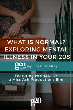 What Is Normal? Exploring Mental Illness in Your 20s [VIDEO]