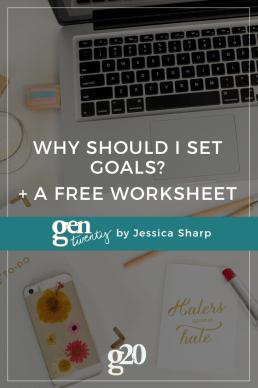 Why Should I Set Goals? (+ a Free Goal Setting Worksheet!)