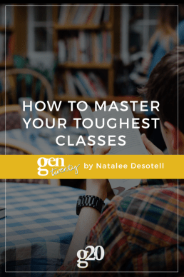 How to Master Your Toughest Classes