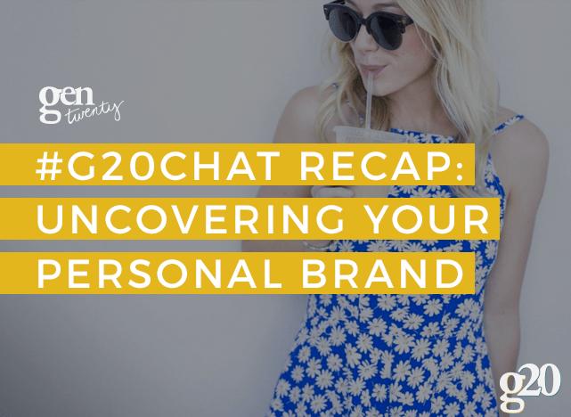 G20Chat Recap Personal Brand