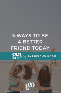 5 Ways To Be a Better Friend
