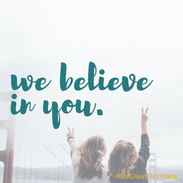 We believe in you. #begreatoutthere @NatureValley #ad #IC