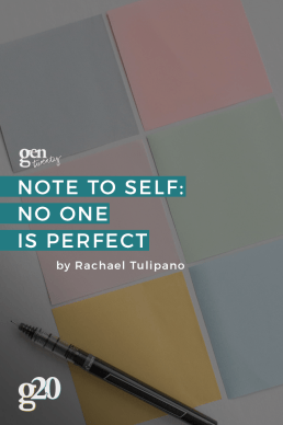 Note To Self: No One Is Perfect