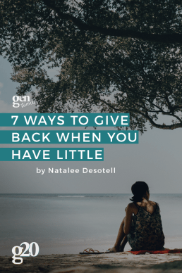 7 Ways to Give Back When You Have Little