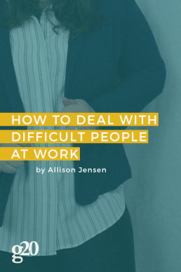 How To Deal With Difficult Personalities at Work