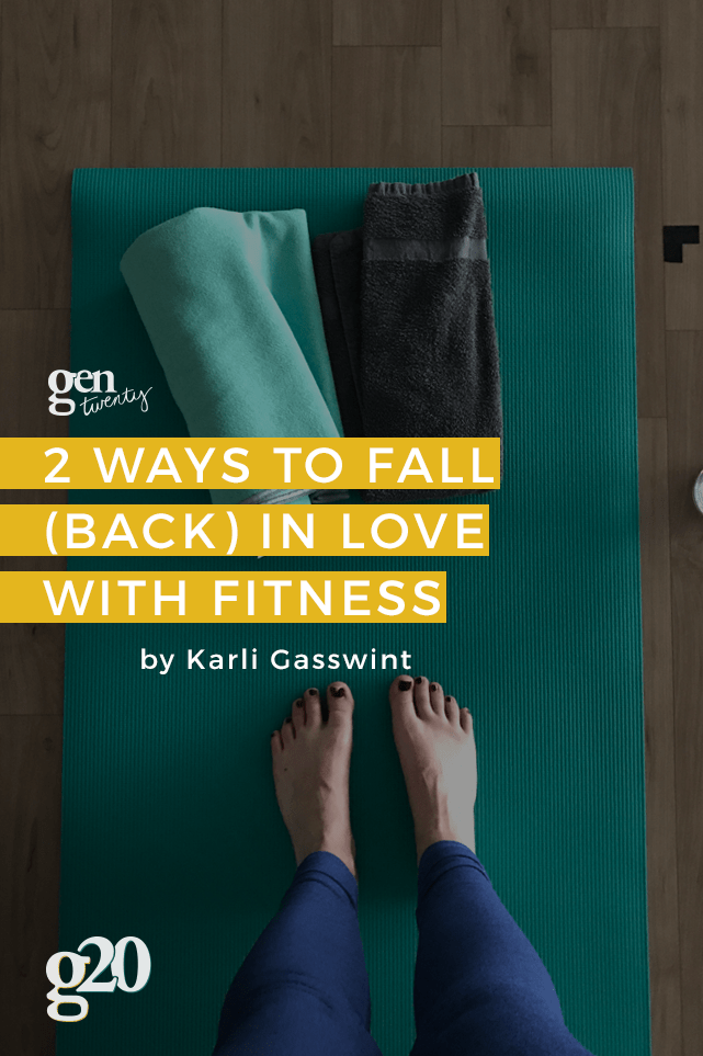 Here are two life-changing tips to fall in love with fitness.