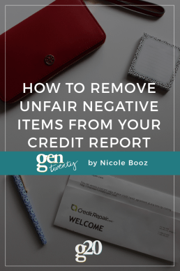 How To Remove Unfair Negative Items from Your Credit Report