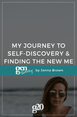 My Journey To Self-Discovery and Finding the New Me