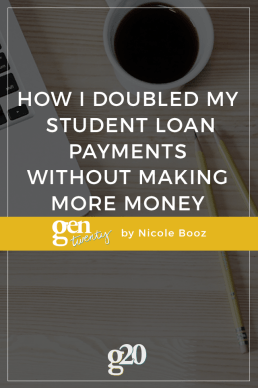 How I Doubled My Student Loan Payments Without Making More Money