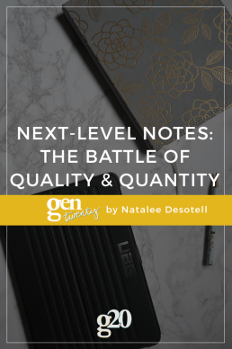 Next-Level Note Taking: The Battle of Quality and Quantity