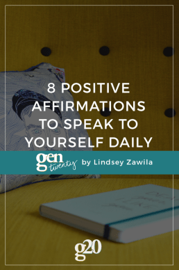 8 Positive Affirmations to Speak to Yourself Daily
