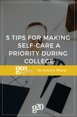 5 Tips for Making Self-Care a Priority During in College