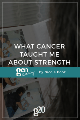 What Cancer Taught Me About Strength