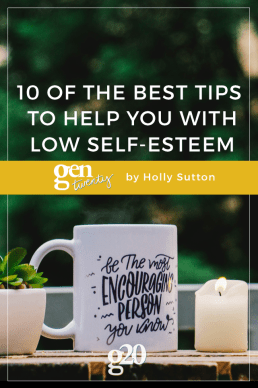 10 of the Best Tips to Help You With Low Self-Esteem