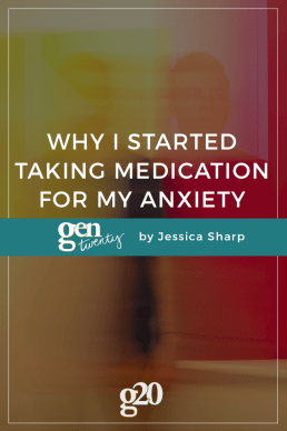 Why I Started Taking Medication For My Anxiety