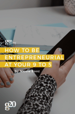How To Be Entrepreneurial At Your 9 to 5
