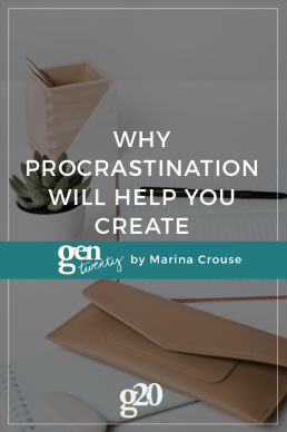 Why Procrastination Will Help You Create